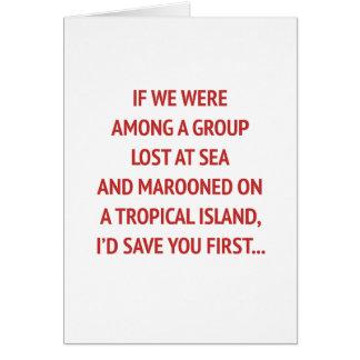 Auf einer Insel mit Ihnen lustigen Valentinsgruß Grußkarte
