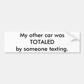 Auf mein anderes Auto wurde von jemand texting. Autoaufkleber