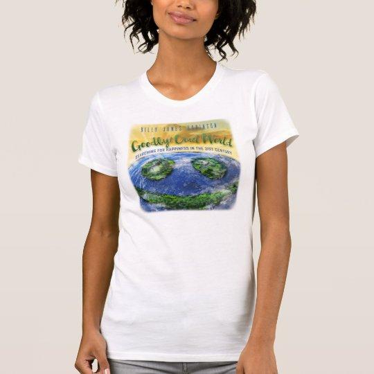 Auf Wiedersehen grausames T-Shirt
