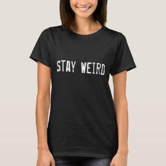 Aufenthalt-sonderbarer T - Shirt