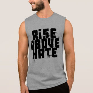 Aufstieg über Hass Ärmelloses Shirt