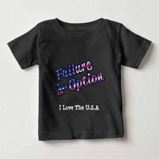Ausfall ist nicht eine Wahl in den amerikanischen Baby T-shirt