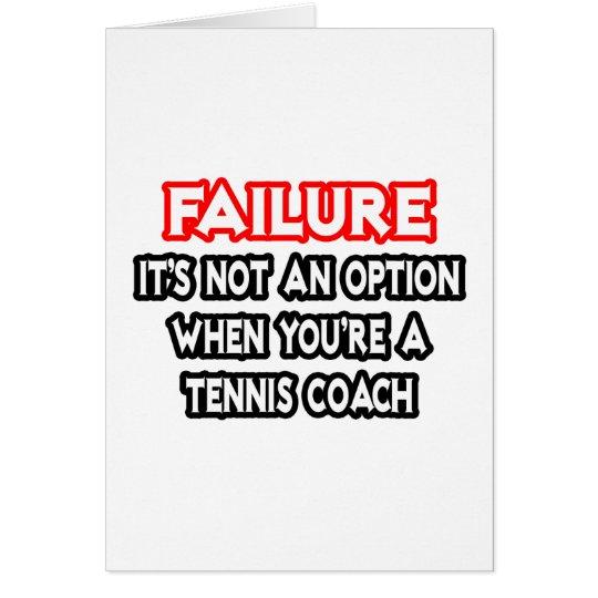 Ausfall… nicht ein Wahl-… Tennis-Trainer Grußkarte