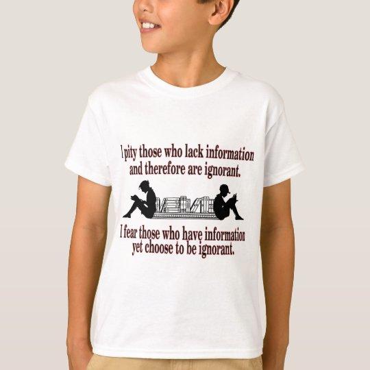 ausgesuchte Ignoranz T-Shirt