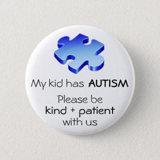 """Autismus-Bewusstsein """"mein Kind hat Autismus-"""" Runder Button 5,7 Cm"""
