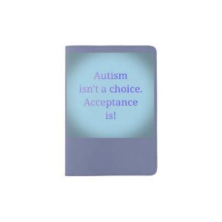 Autismus ist nicht eine Wahl Passhülle