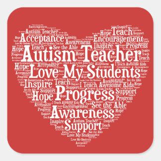 Autismus-Lehrer-Anerkennung - wählen Sie Ihre Quadratischer Aufkleber