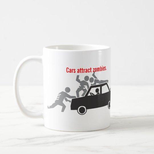 Autos ziehen Zombies an Kaffeetasse