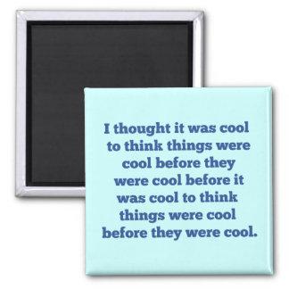 Avant qu'il ait fait frais magnets pour réfrigérateur