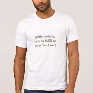 Aviate, steuern… T-Shirt