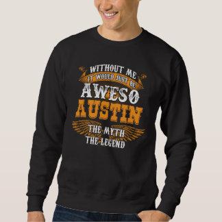 Aweso AUSTIN eine wahre lebende Legende Sweatshirt