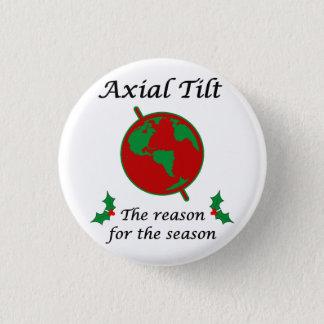 Axialer Neigungs-Grund während der Jahreszeit Runder Button 3,2 Cm