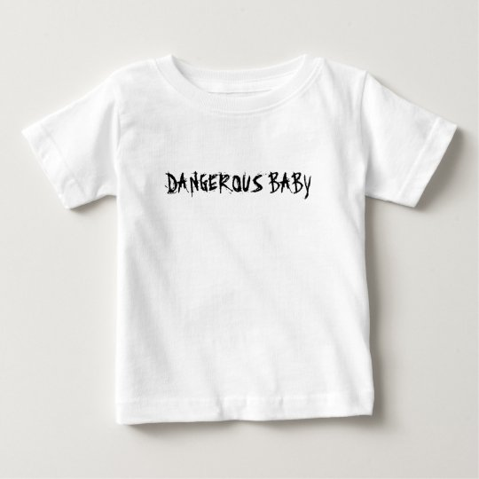 """Baby-feines """"gefährliches Baby-"""" Jersey-T-Shirt Baby T-shirt"""
