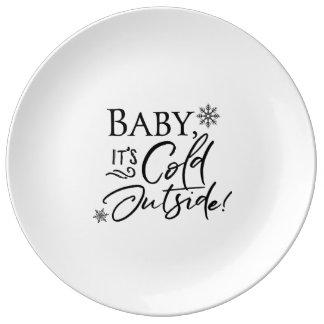 Baby ist es kalte Außenseite - Platte Teller