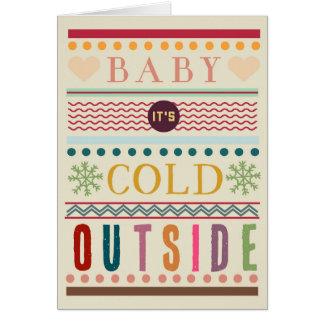 Baby ist es kalte äußere Weihnachtsgrußkarte Karte