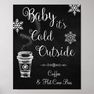 Baby ist es kaltes äußeres Hochzeits-Zeichen Poster
