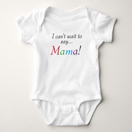 Baby-Mutter Saying Fun Shirt