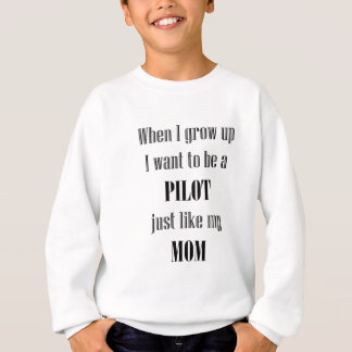 Baby-Pilot mögen Mamma Sweatshirt