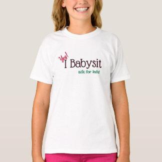 Babysitter ja, Babysit ich T-Shirt