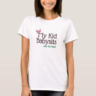 Babysitter-Miete mein Kind T-Shirt