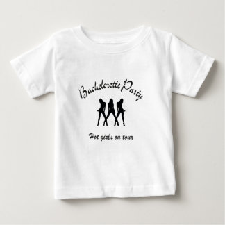 bachelorette party-hot girls on tour baby t-shirt
