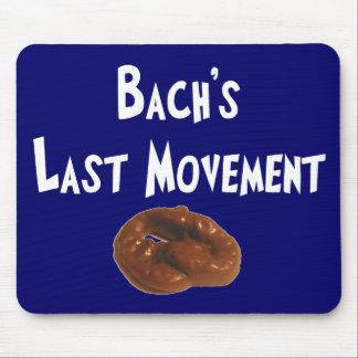 Bachs letzte Bewegungs-unglaublich witzig Geschenk Mauspad