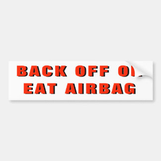 Back Off Or Eat Airbag Autoaufkleber