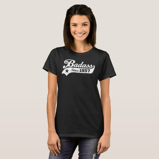 Badass seit 1957 T-Shirt