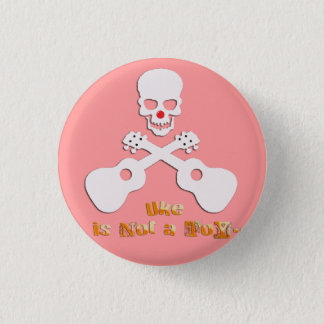 Badge Rond 2,50 Cm uke is not a toy