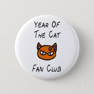 Badge Rond 5 Cm Année du bouton de club de fan de chat