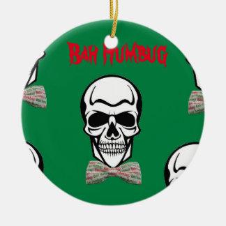 Bah Humbug de Morte Rundes Keramik Ornament