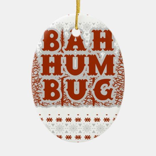 BAH HUMBUG - hässliches Weihnachten Ovales Keramik Ornament