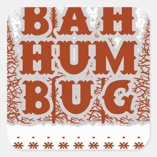 BAH HUMBUG - hässliches Weihnachten Quadratischer Aufkleber
