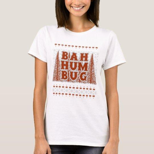 BAH HUMBUG - hässliches Weihnachten T-Shirt