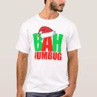 Bah Humbug-WeihnachtsT - Shirt lustige Sankt