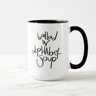 Ballade in der Alphabet-Suppe Tasse