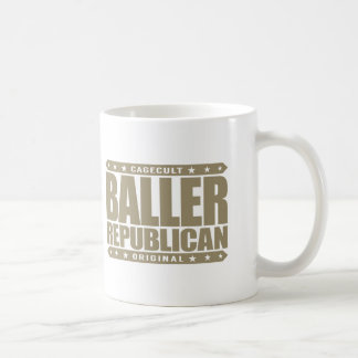 BALLER REPUBLIKANER - konservativer Tasse