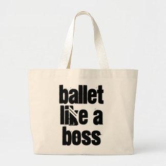 Ballett mögen einen Chef - schwarze u. weiße Jumbo Stoffbeutel