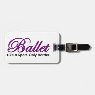 Ballett. Wie ein Sport. Nur stark Gepäckanhänger
