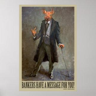 Banker haben eine Mitteilung für Sie - politisches Poster