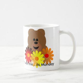 Bär mit mir… sein Montag Kaffeetasse