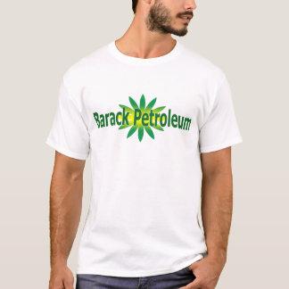 Barack Erdöl-T - Shirt