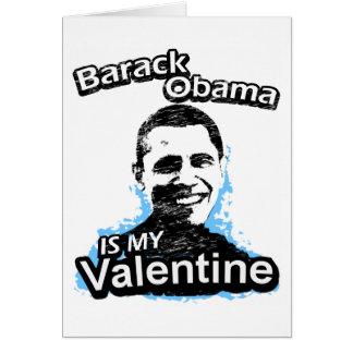 Barack Obama ist meine Valentinsgruß-Karte Grußkarte