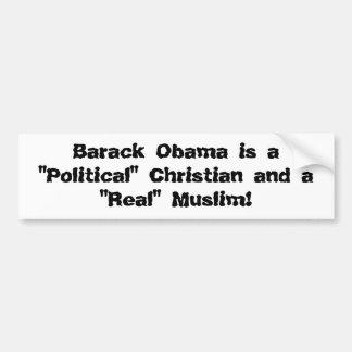 """Barack Obama ist und""""… ein """"politisches"""" christlic Autoaufkleber"""