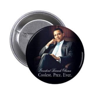 Barack Obama - le plus frais. Président. Jamais Badge Rond 5 Cm