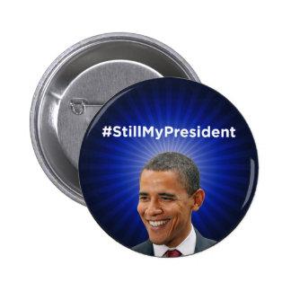 Barack Obama: Noch mein Präsident Button