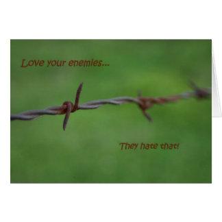 Barb-Draht-Liebe Ihre Feinde Grußkarte