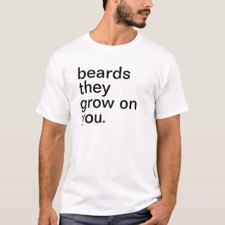 Bärte wachsen auf Ihnen T-Shirt