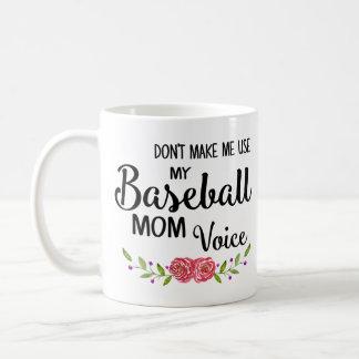Baseball-Mamma-Stimme Kaffeetasse