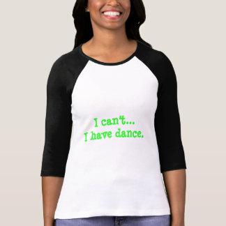 """Baseball-T-Shirt Art """"ich kann… ich Tanz nicht T-Shirt"""